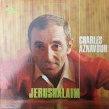 Charles Aznavour. Jerushalaim