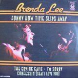 Brenda Lee. Funny How Time Slips Away