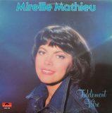 Mireille Mathieu. Fidèlement Votre