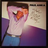 Paul Anka. The Music Man