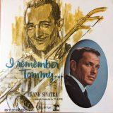 Frank Sinatra. I Remember Tommy