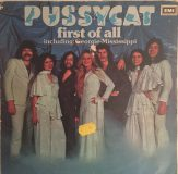 Pussycat ‎– First Of All