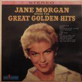 Jane Morgan Sings The Great Golden Hits