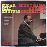 Count Basie And His Orchestra ‎– Sugar Hill Shuffle