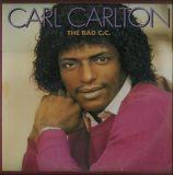 Carl Carlton. The Bad C.C.