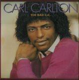 Carl Carlton. The Bad C.C.