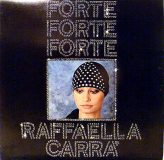 Raffaella Carra. Forte Forte Forte