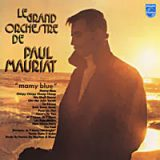Le Grand Orchestre De Paul Mauriat. Mamy Blue