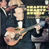 Victor Novsky. Chante! Chante…Russie